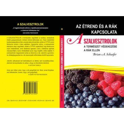 Könyv: A szalvesztrolok - A természet védekezése a rák ellen